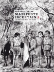 Manifeste incertain 1 -
