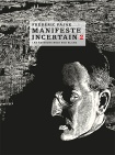 Manifeste incertain 2 -