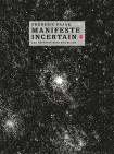 Manifeste incertain 4 -