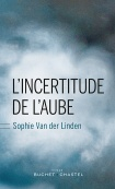 L'Incertitude de l'aube -