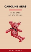 Le Regard de crocodile -