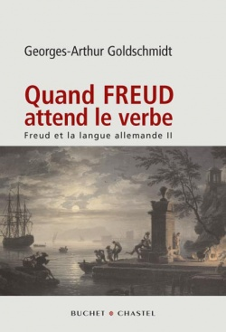 Quand Freud attend le verbe -